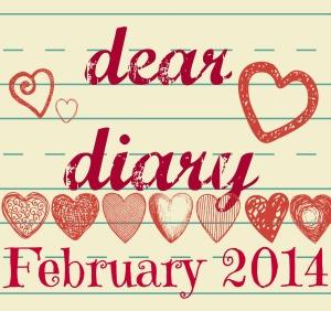 deardiary february 2014