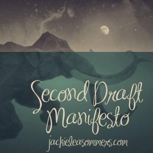 second draft manifesto