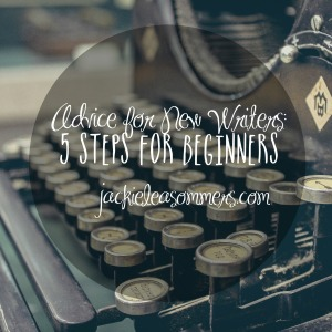 advice for new writers